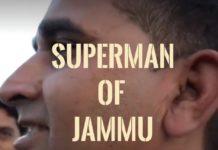 Superman of Jammu